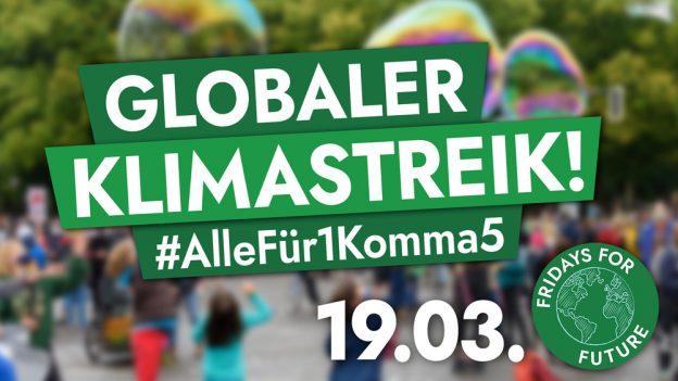 Globaler Klimastreik #AlleFür1Komma5 19.03.